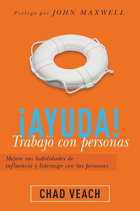 ¡Ayuda! Trabajo con personas (Paperback)