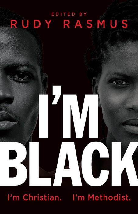 I'm Black. I'm Christian. I'm Methodist. (Paperback)