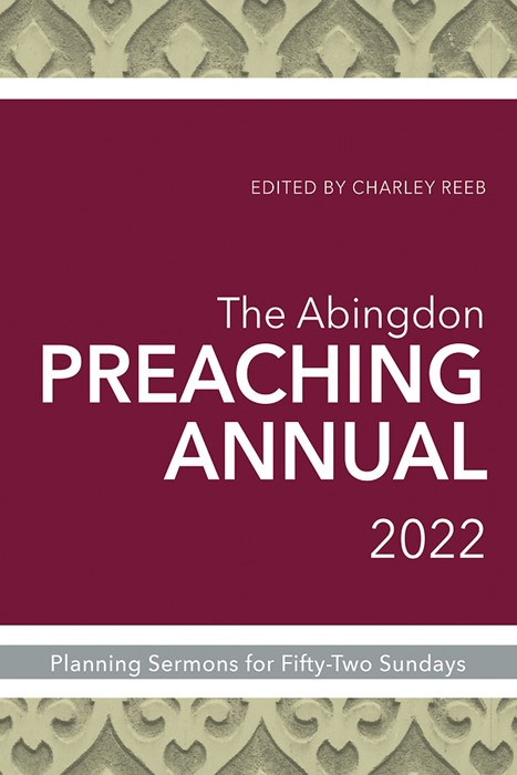 The Abingdon Preaching Annual 2022 (Paperback)