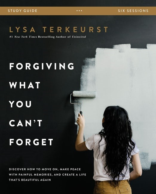 Forgiving What You Can't Forget Study Guide (Paperback)