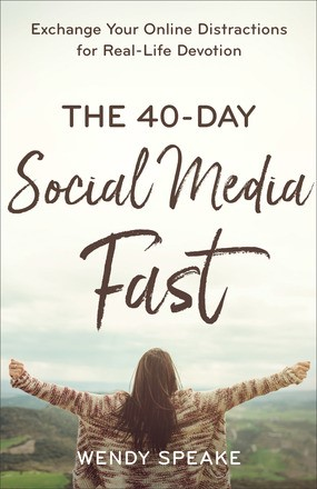 The 40-Day Social Media Fast (Paperback)