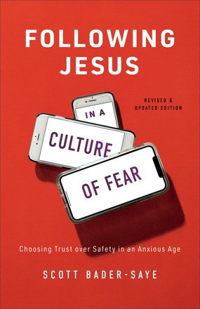 Following Jesus in a Culture of Fear (Paperback)
