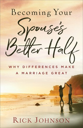 Becoming Your Spouse's Better Half (Paperback)