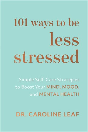 101 Ways to Be Less Stressed (Paperback)