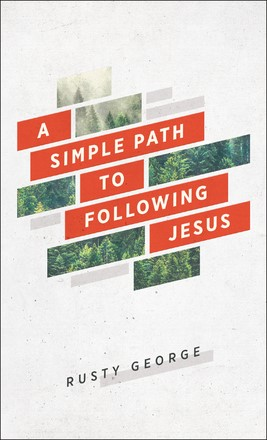 Simple Path to Following Jesus, A (Paperback)