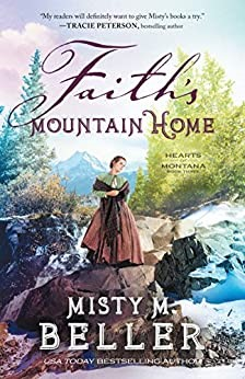 Faith's Mountain Home (Paperback)