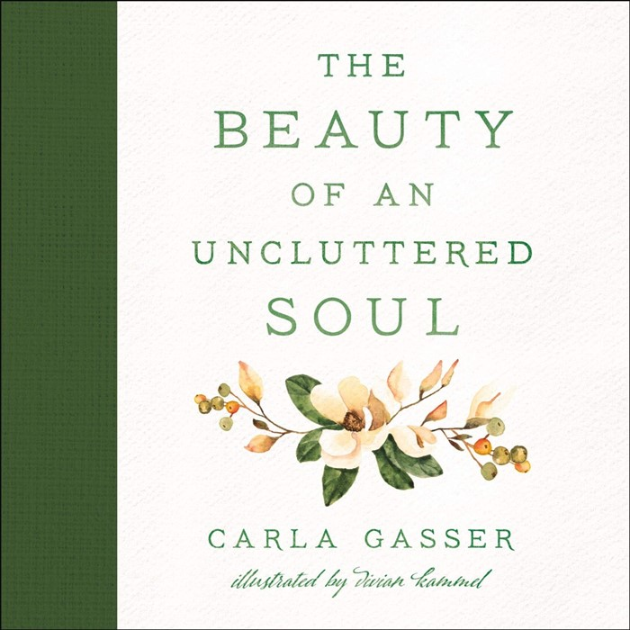 The Beauty of an Uncluttered Soul (Hard Cover)