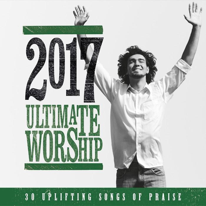 Ultimate Worship 2017 2CD (CD-Audio)