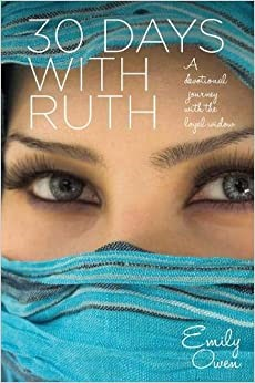 30 Days with Ruth (Paperback)