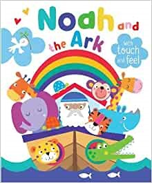 Noah and the Ark with Touch and Feel (Board Book)