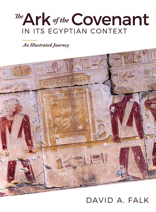 Ark of the Covenant in Its Egyptian Context (Hard Cover)