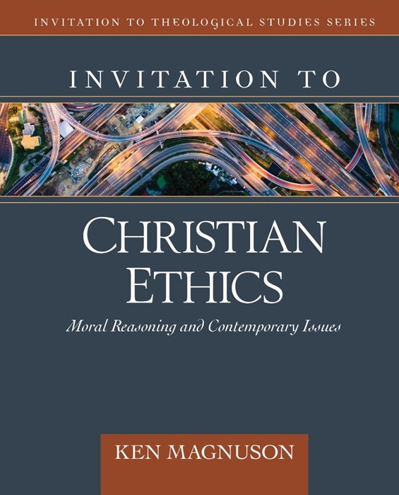 Invitation to Christian Ethics (Hard Cover)