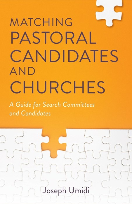 Matching Pastoral Candidates and Churches (Paperback)
