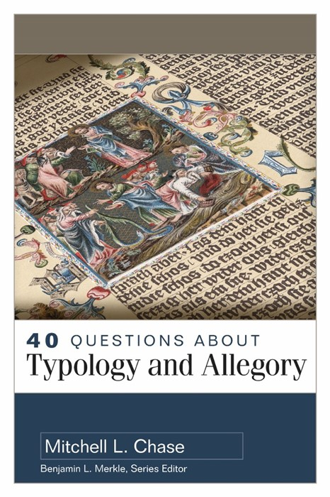 40 Questions About Typology and Allegory (Paperback)