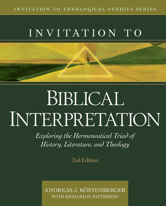 Invitation to Biblical Interpretation, 2nd Edition (Hard Cover)