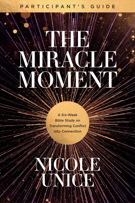 The Miracle Moment Participant's Guide (Paperback)
