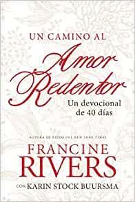 camino al amor redentor, Un (Paperback)