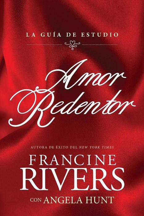 Amor redentor: La guía de estudio (Paperback)