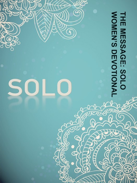 The Message: Solo Women's Devotional (Paperback)