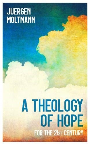 Theology of Hope (Paperback)