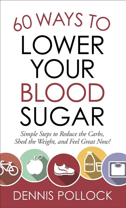 60 Ways to Lower Your Blood Sugar (Paperback)
