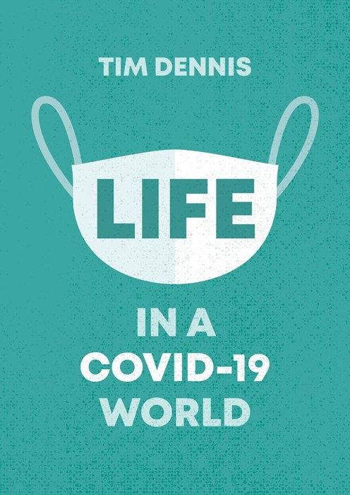 Life in a Covid-19 World (Paperback)