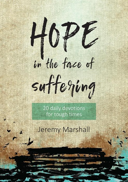 Hope in the Face of Suffering (Paperback)