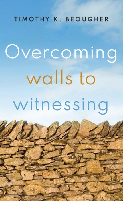 Overcoming Walls to Witnessing (Paperback)