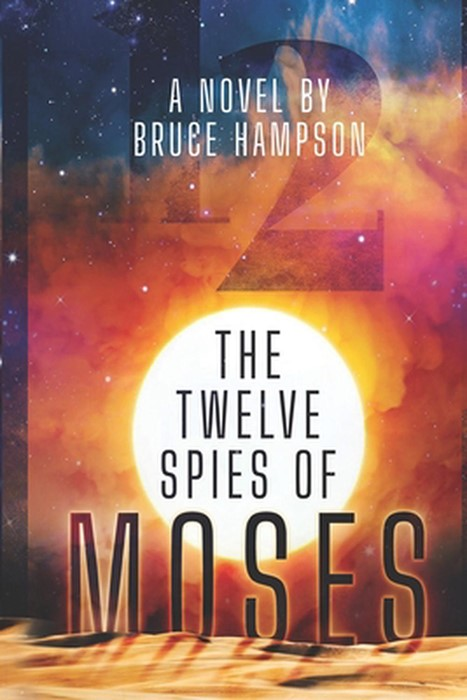 The Twelve Spies of Moses (Paperback)