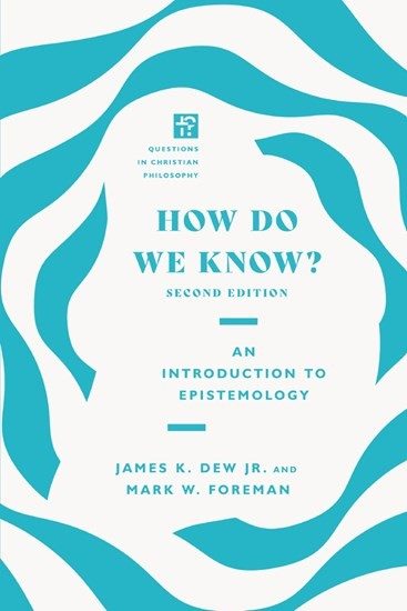 How Do We Know? (Paperback)