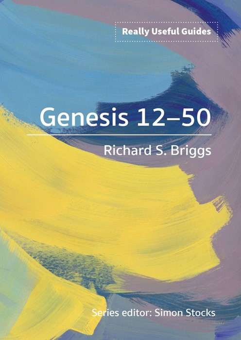 Really Useful Guides: Genesis 12-50 (Paperback)