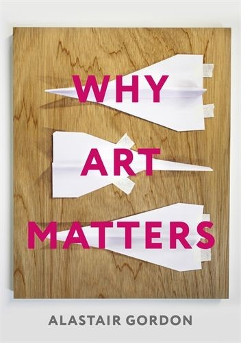 Why Art Matters (Paperback)