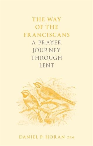 The Way of the Franciscans (Paperback)