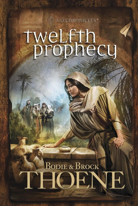 Twelfth Prophecy (Hard Cover)
