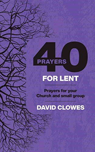 40 Prayers for Lent