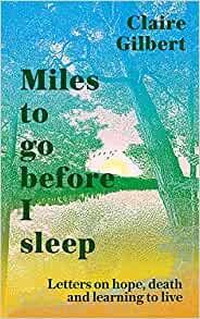 Miles to Go Before I Sleep (Hard Cover)