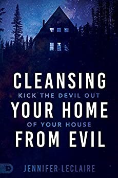 Cleansing Your Home From Evil (Paperback)