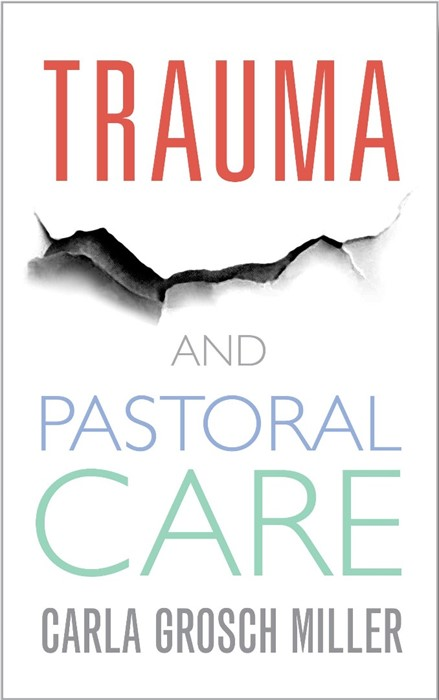 Trauma and Pastoral Care (Paperback)