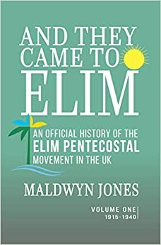 They Came to Elim, And (Paperback)