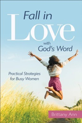 Fall in Love with God's Word (Paperback)