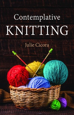 Contemplative Knitting (Paperback)