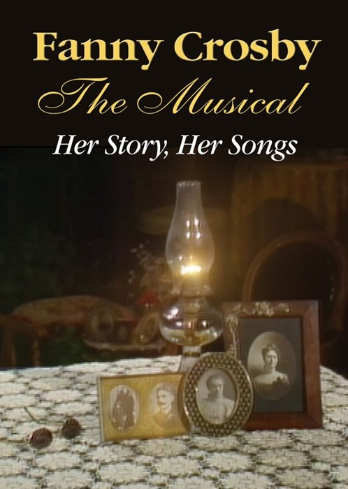 Fanny Crosby: The Musical DVD (DVD)