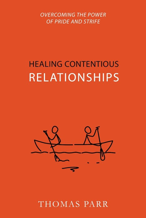 Healing Contentious Relationships (Paperback)