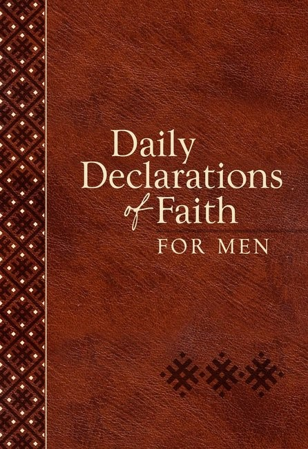 Daily Declarations of Faith for Men (Imitation Leather)