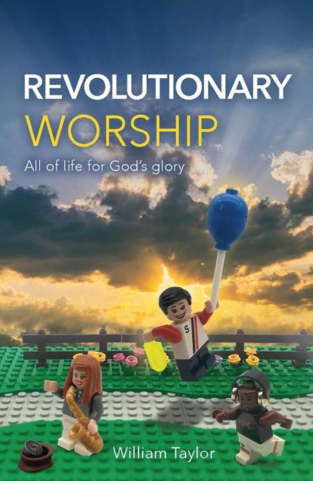 Revolutionary Worship (Paperback)