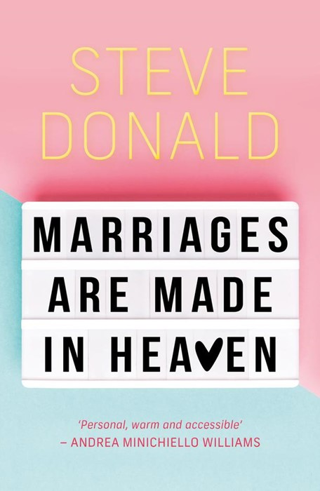 Marriages are Made in Heaven (Paperback)