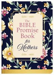 The Bible Promise Book For Mothers (Hard Cover)