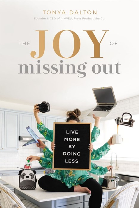 The Joy of Missing Out (Paperback)