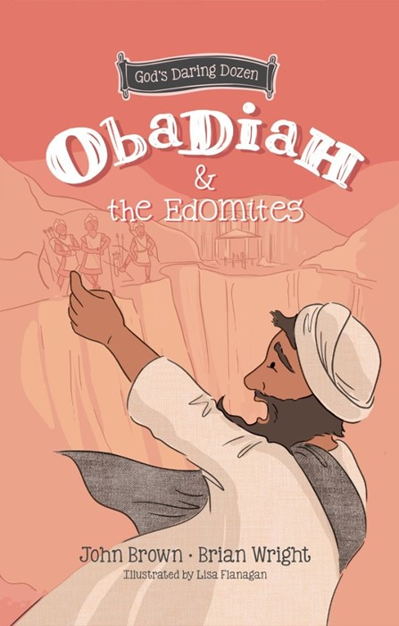 Obadiah and the Edomites (Hard Cover)
