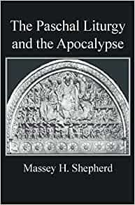 The Paschal Liturgy and the Apocalypse (Paperback)